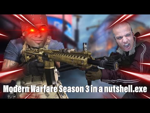 Modern Warfare Season 3 in a Nutshell.exe