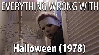 Video Everything Wrong With Halloween (1978) MP3, 3GP, MP4, WEBM, AVI, FLV Oktober 2018