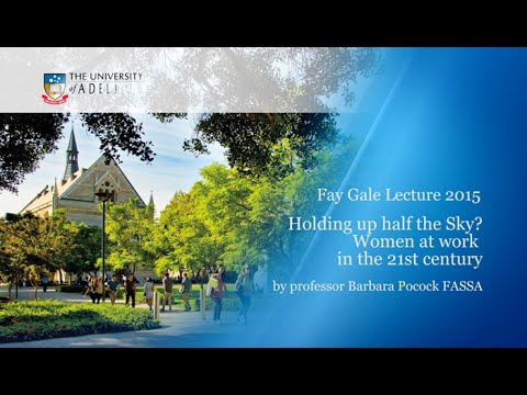 View Fay Gale Lecture 2015: Holding up half the sky? Women at work in the 21st Century video