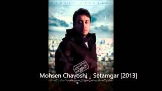 Mohsen Chavoshi - 05 - Setamgar [2013]