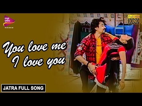 Video You Love Me I Love You | Official Full Video | Sata Tankara Sana Bohu - Odia Jatra | Tarang Music download in MP3, 3GP, MP4, WEBM, AVI, FLV January 2017