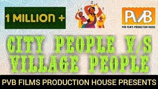Video City people v/s village people MP3, 3GP, MP4, WEBM, AVI, FLV Juli 2018
