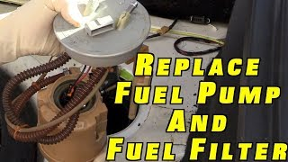 6. How To Replace a Fuel Pump and Fuel Filter