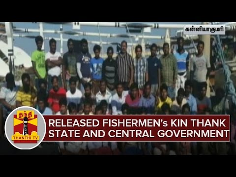 Released-Fishermens-Kin-thank-State-and-Central-Government-03-03-2016