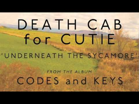 Death Cab for Cutie - Underneath the Sycamore [Audio]