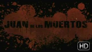 Juan of the Dead - Trailer
