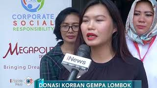 Video Peduli Lombok, PT. Megapolitan Developments Property Salurkan Donasi Korban Gempa - iNews Pagi 16/08 MP3, 3GP, MP4, WEBM, AVI, FLV Agustus 2018