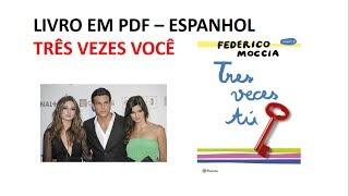 Aqui eu deixo o link do grupo no facebook. Lá tem o livro para vocês baixarem em pdf - Espanhol - Três vezes você. Participe do grupo para baixar. Não esqueça de comentar ou deixar o like.Link: https://www.facebook.com/groups/1508518495873551/Obrigadaaaa