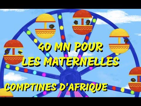 Comptines Africaines de maternelles - 40mn chansons d'Afrique (avec paroles)
