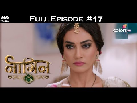 Naagin 3 - Full Episode 17 - With English Subtitles
