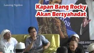 Video Rocky Gerung - Kapan Bang Rocky Akan Bersyahadat MP3, 3GP, MP4, WEBM, AVI, FLV Maret 2019