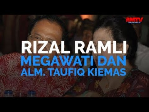 Rizal Ramli, Megawati dan Alm. Taufiq Kiemas