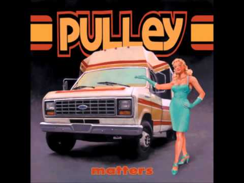 Pulley - Matters (2004)