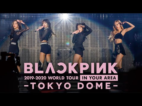 BLACKPINK ‐ Kill This Love -JP Ver.- Live at BLACKPINK 2019-2020 WORLD TOUR IN YOUR AREA-TOKYO DOME-