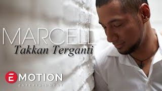Video Marcell - Takkan Terganti (Official Music Video) MP3, 3GP, MP4, WEBM, AVI, FLV Mei 2019