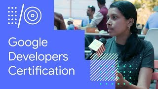 I/O 18 Guide - Google Developers Certification