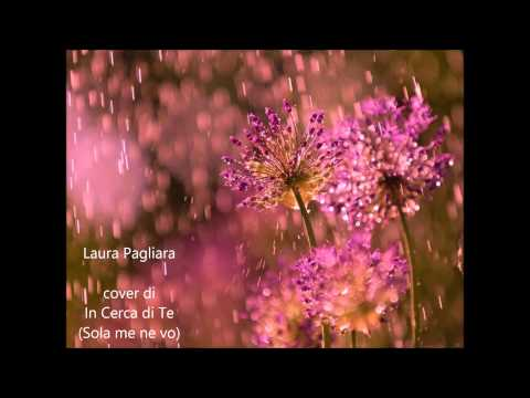 LAURA PAGLIARA canta IN CERCA DI TE (SOLA ME NE VO) Sciorilli - Testoni - 1945