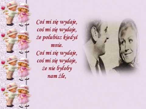 Tekst piosenki Anna German - Coś mi się wydaje po polsku