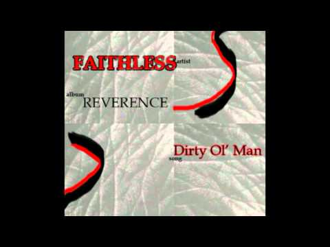 Tekst piosenki Faithless - Dirty old man po polsku