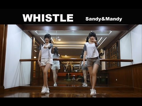 BLACKPINK 휘파람 WHISTLE By Sandy&Mandy (dance Cover)