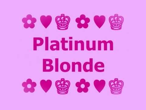 Paris Hilton - Platinum Blonde [LYRICS]