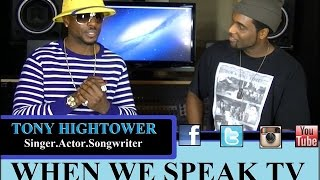 Tony Hightower - Interview