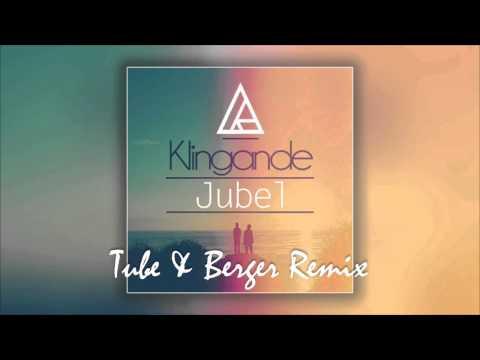 Klingande - Jubel (Tube & Berger Remix)