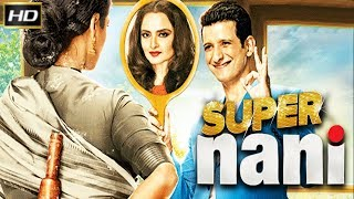 Video Super Nani 2014 - Drama | Rekha, Randhir Kapoor, Sharman Joshi, Shweta Kumar. MP3, 3GP, MP4, WEBM, AVI, FLV Agustus 2018
