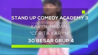 Video Stand Up Comedy Academy 3 : Karyn, Medan - Cerita Karyn MP3, 3GP, MP4, WEBM, AVI, FLV November 2017