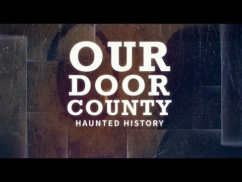 Our Door County - Haunted Door