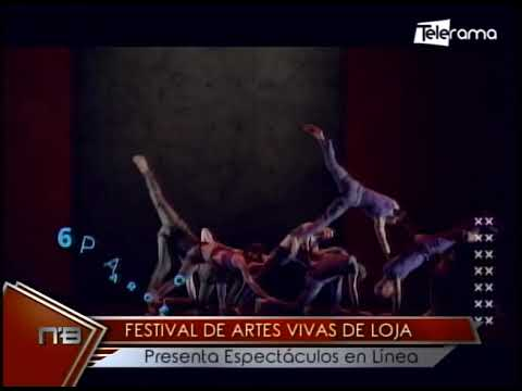 Festival de artes vivas de Loja presenta espectáculos en línea