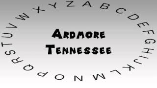 Ardmore (TN) United States  City new picture : How to Say or Pronounce USA Cities — Ardmore, Tennessee