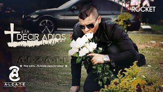 Video SIN DECIR ADIOS - ALZATE MP3, 3GP, MP4, WEBM, AVI, FLV Agustus 2018