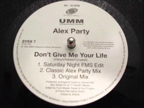 Don't Give Me Your Life (Saturday Night FMS edit)