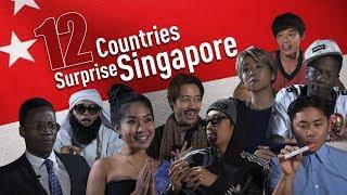 Video 12 Countries Surprise Singapore MP3, 3GP, MP4, WEBM, AVI, FLV Juli 2018
