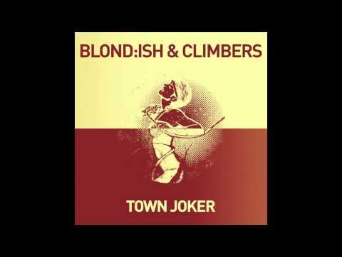 Blond:ish & Climbers - Town Joker (Philip Bader & Niconé Remix)