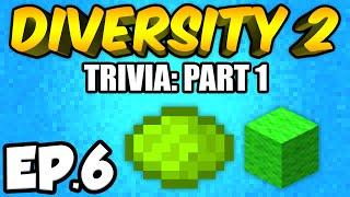 Minecraft: Diversity 2 Ep.6 - FUN FACTS!!! (Diversity 2 Trivia)