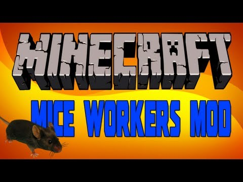 [Minecraft 1.2.5] Mice Workers Mod v2.11