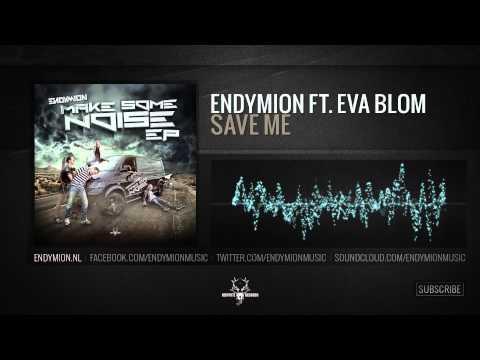 Endymion ft. Eva Blom - Save Me