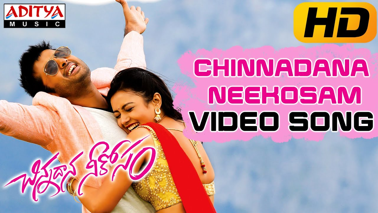 Download chinnadana neekosam title full video song Hd video song