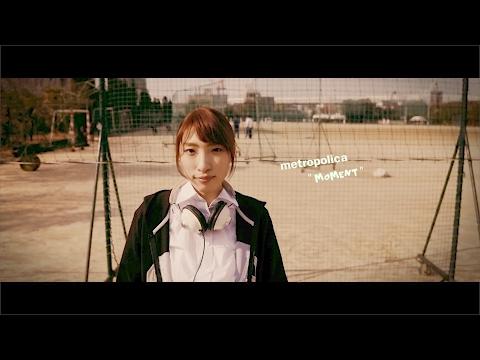 , title : 'metro polica『moment』(Music Video)'