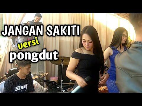 Jangan Sakiti Versi Pongdut    Live show @Cibugel Sumedang