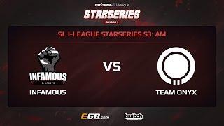 Infamous vs Team Onyx, Game 2, SL i-League StarSeries Season 3, AM
