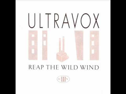 Ultravox - Reap The Wild Wind