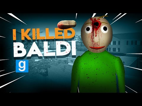 I KILLED BALDI | Gmod I Killed #92 - Baldi's Basics