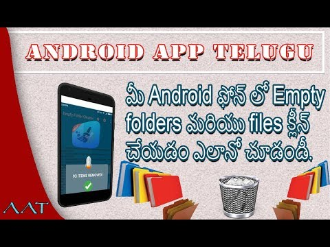 How to clean up your Android phone empty folders and files