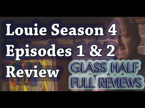 """Louie"" Season 4 Episodes 1 & 2 Review and Breakdown"