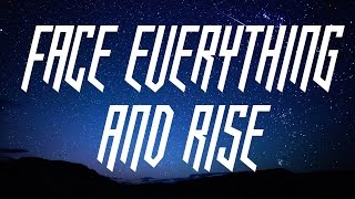 Papa Roach - Face Everything and Rise -lyrics on screen-