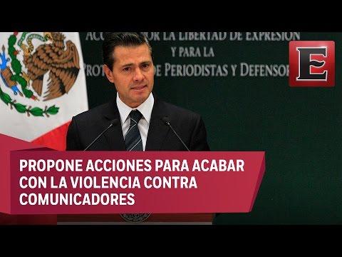 Gobierno castigará a agresores de periodistas: Peña Nieto
