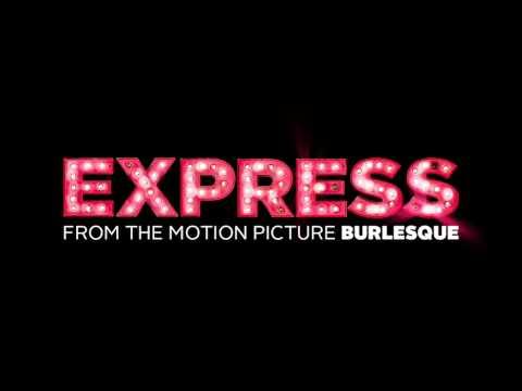 Christina Aguilera - Express (Radio Edit) from Burlesque